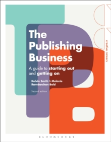 Image for The publishing business  : a guide to starting out and getting on
