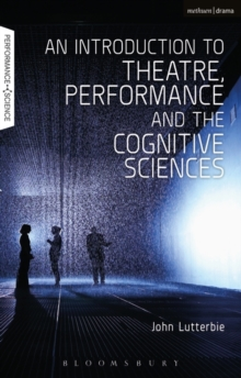 Image for An introduction to theatre, performance and the cognitive sciences