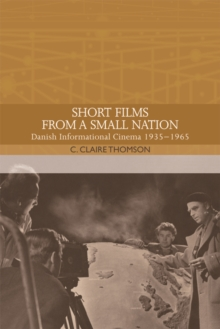 Image for Short films from a small nation  : Danish informational cinema 1935-1965