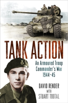 Image for Tank action  : an armoured troop commander's war, 1944-45