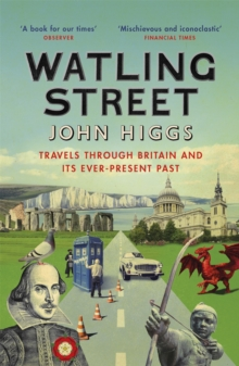 Image for Watling Street : Travels Through Britain and Its Ever-Present Past
