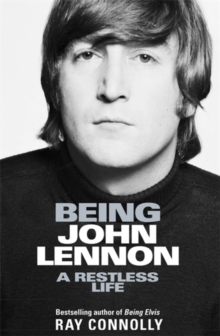 Image for Being John Lennon  : a restless life