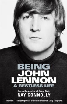 Image for Being John Lennon  : a restless life