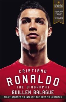 Cristiano Ronaldo  : the biography - Balague, Guillem