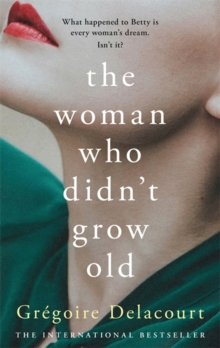 Image for The woman who didn't grow old