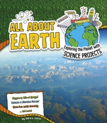 Image for All about Earth  : exploring the planet with science projects