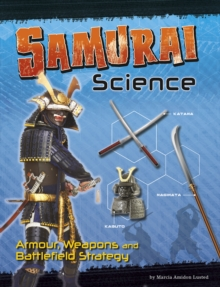 Image for Samurai science  : armour, weapons and battlefield strategy