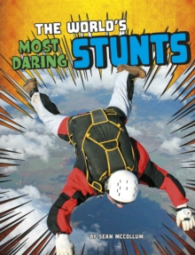 Image for The world's most daring stunts
