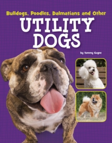 Image for Bulldogs, poodles, dalmatians and other utility dogs