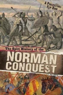 Image for The split history of the Norman Conquest