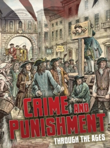 Crime and punishment through the ages - Hubbard, Ben