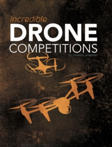 Image for Incredible drone competitions