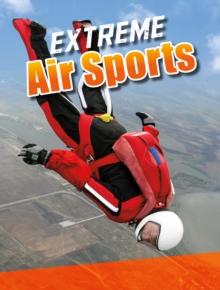 Extreme air sports - Butler, Erin K.