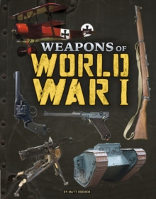 Image for Weapons of World War I