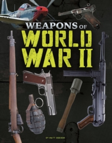 Weapons of World War II - Doeden, Matt