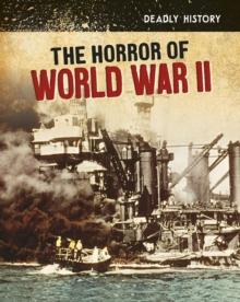 The horror of World War II - Dickmann, Nancy