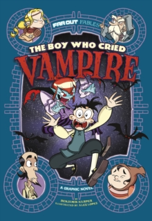 Image for The boy who cried vampire  : a graphic novel