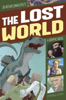 Image for Sir Arthur Conan Doyle's The lost world  : a graphic novel
