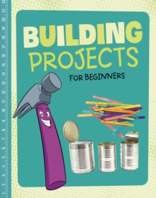 Image for Building projects for beginners