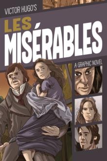 Victor Hugo's Les misâerables  : a graphic novel - Saracino, Luciano
