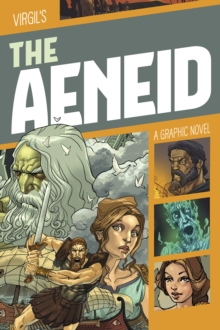 Virgil's The aeneid  : a graphic novel - Agrimbau, Diego
