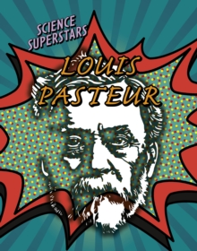 Louis Pasteur - Dickmann, Nancy