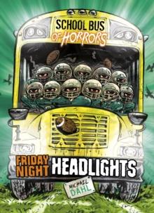 Friday night headlights - Dahl, Michael
