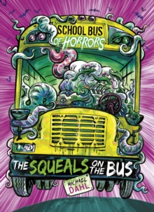 The squeals on the bus - Dahl, Michael