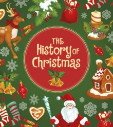 The history of Christmas - Cox Cannons, Helen