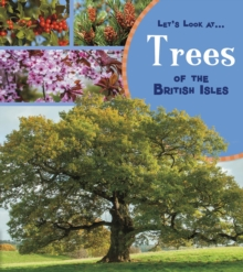 Trees of the British Isles - Beevor, Lucy