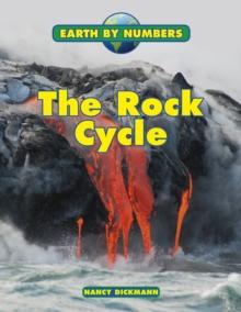 The rock cycle - Dickmann, Nancy