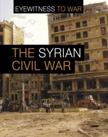 The Syrian Civil War - Martin, Claudia