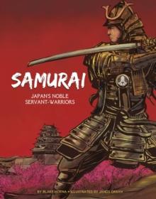 Image for Samurai  : Japan's noble servant-warriors