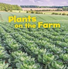 Plants on the farm - Amstutz, Lisa J.