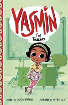 Yasmin the teacher - Faruqi, Saadia