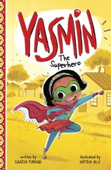 Yasmin the superhero - Faruqi, Saadia