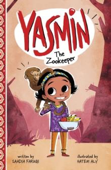 Yasmin the zookeeper - Faruqi, Saadia