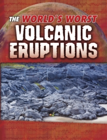 Image for The world's worst volcanic eruptions