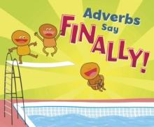 Adverbs say
