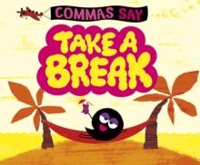 Commas say