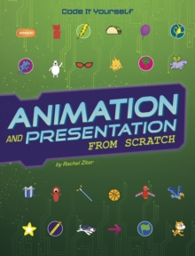 Animation and presentation from Scratch - Ziter, Rachel