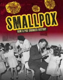 Smallpox  : how a pox changed history - Havemeyer, Janie