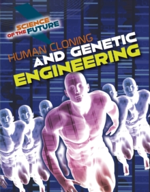Human cloning and genetic engineering - Jackson, Tom