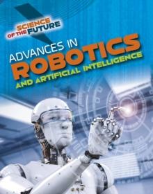 Advances in robotics and artificial intelligence - Jackson, Tom