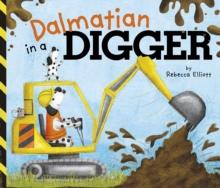 Dalmatian in a digger - Elliott, Rebecca
