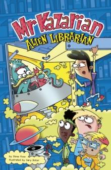 Mr Kazarian, alien librarian - Foxe, Steve