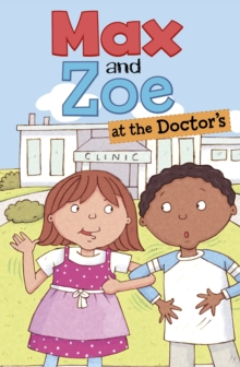 Image for Max and Zoe at the doctor's
