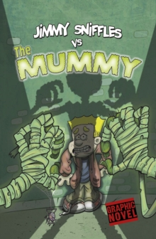 Image for Jimmy Sniffles vs the mummy