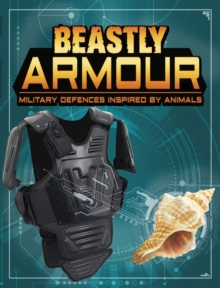 Image for Beastly armour  : military defences inspired by animals