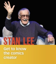Image for Stan Lee  : get to know the comics creator